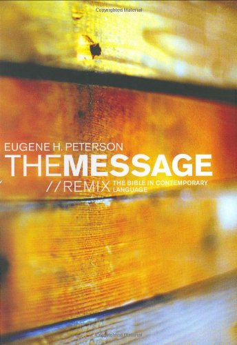 9781576834343: The Message: Remix - The Bible in Contemporary Language (Think) (Experiencing God)