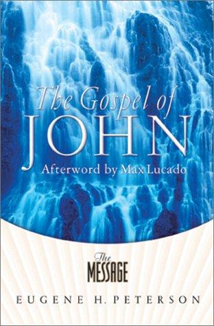 9781576834350: The Gospel of John - The Message