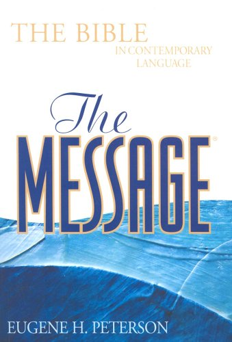 9781576834381: The Message: The Bible in Contemporary Language