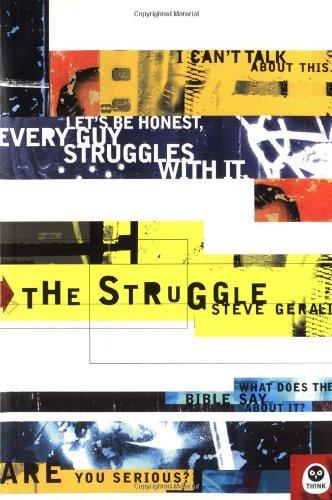 9781576834558: The Struggle