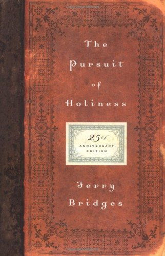 The Pursuit of Holiness (25th Anniversary Edition)
