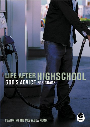 Life After High School: God's Advice for: Eugene H. Peterson