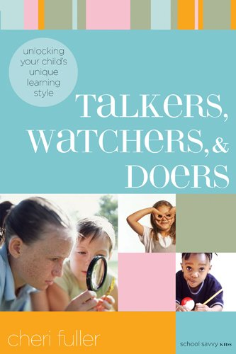 9781576835999: Talkers, Watchers, and Doers: Unlocking Your Child's Unique Learning Style (School Savvy Kids)