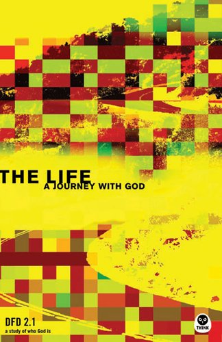 9781576836361: The Life: A Journey with God DFD 2.1 (Design for Discipleship 2.0)