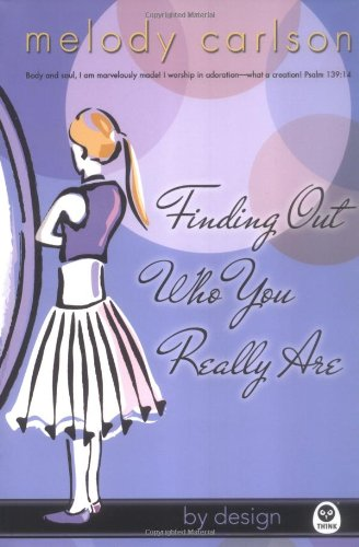 9781576837269: Finding Out Who You Really Are (By Design Series, Book 2)