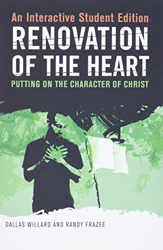 Renovation of the Heart: An Interactive Student: Willard, Dallas; Frazee,