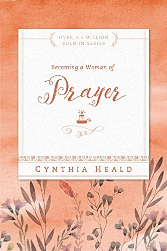 9781576838303: Becoming a Woman of Prayer