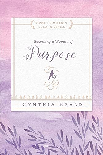 9781576838310: Becoming a Woman of Purpose