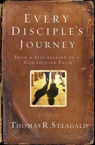 9781576838808: Every Disciple's Journey: Following Jesus to a God-Focused Faith