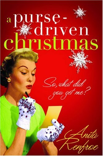 9781576838983: A Purse-driven Christmas: So, What Did You Get Me?