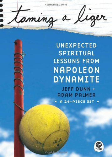 9781576839102: Taming a Liger: Unexpected Spiritual Lessons from Napoleon Dynamite