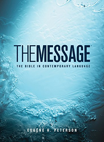 9781576839164: The Message: the Bible in Contemporary Language