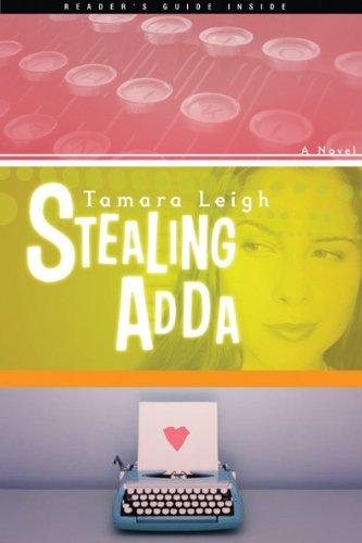 Stealing Adda: A Novel: Leigh, Tamara