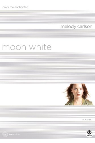 9781576839515: Moon White: Color Me Enchanted (TrueColors Series #11)