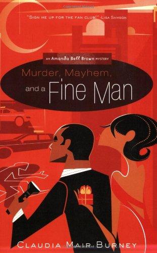 9781576839782: Murder, Mayhem & a Fine Man (Amanda Bell Brown Mysteries, No. 1)