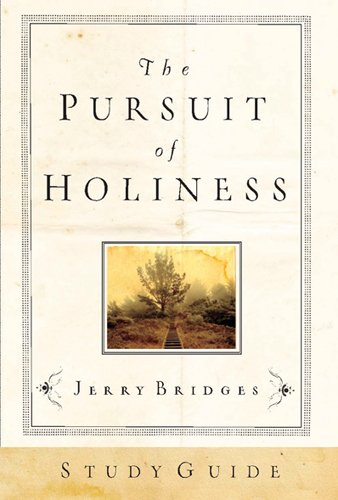 9781576839881: The Pursuit of Holiness Study Guide