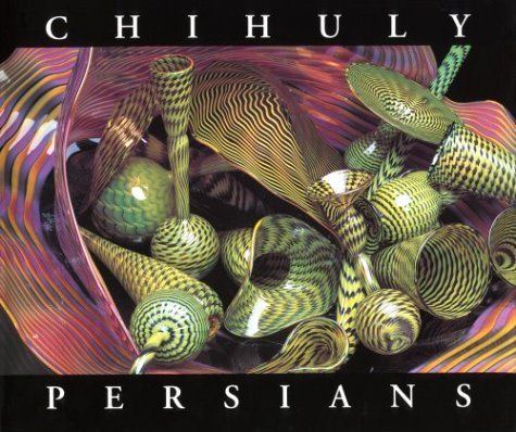 Chihuly Persians: Oldknow, Tina