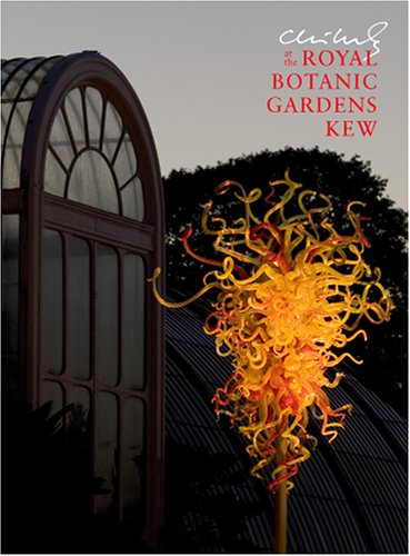 9781576841532: Chihuly at the Royal Botanic Gardens Kew