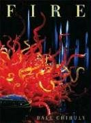 Fire: Chihuly, Dale