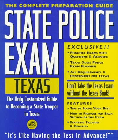 9781576850060: State Police Exam: Texas: Complete Preparation Guide (LEARNING EXPRESS LAW ENFORCEMENT SERIES TEXAS)