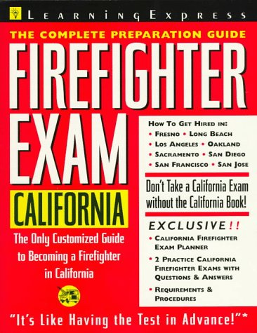 9781576850480: Firefighter Exam: California: The Complete