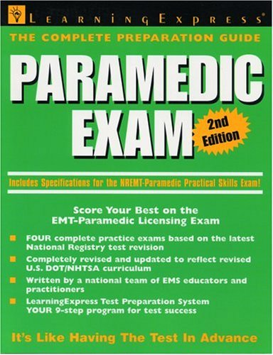 Paramedic Exam, Second Edition: LearningExpress Editors, LearningExpress