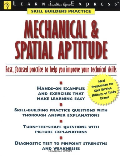 Mechanical and Spatial Aptitude: LearningExpress Editors, LearningExpress