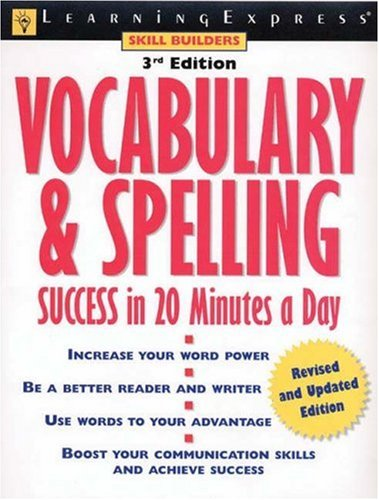 9781576854013: Vocabulary & Spelling Success in 20 Minutes a Day (Skill Builders)