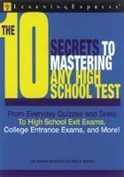 9781576854372: 10 Secrets to Mastering Any High School Test
