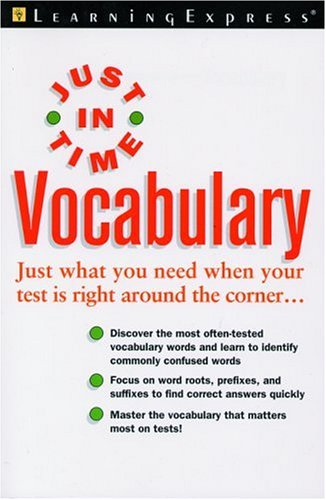 Just In Time Vocabulary (Just in Time: LearningExpress Editors