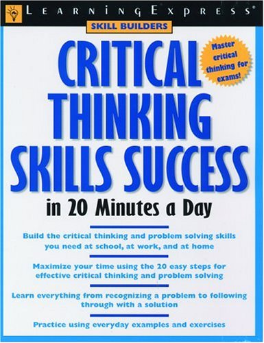 Critical Thinking (Skill Builders): LearningExpress Editors
