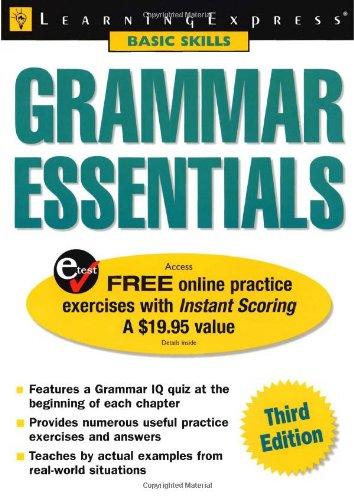 Grammar Essentials (Learning Express: Basic Skills): LearningExpress Editors