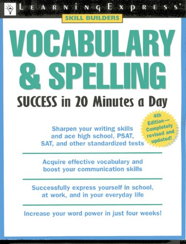 9781576855454: Vocabulary & Spelling Success in 20 Minutes a Day, 4th Edition: 4th Edition, Trade (Skill Builders)