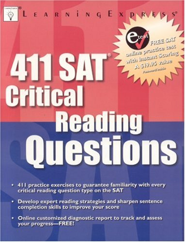 411 SAT Critical Reading Questions: LearningExpress LLC Editors