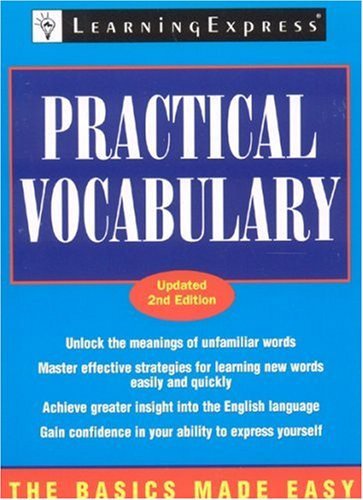 Practical Vocabulary, 2nd Edition (Basics Made Easy): LearningExpress Editors