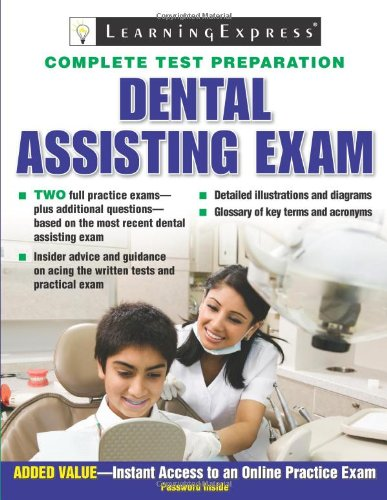 Dental Assisting Exam: LearningExpress Editors