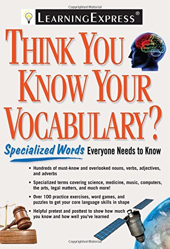 9781576856871: Think You Know Your Vocabulary?: Specialized Words Everyone Needs to Know
