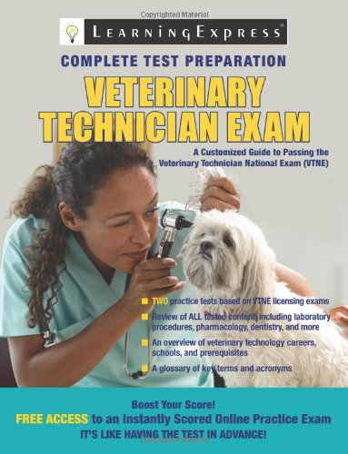 Veterinary Technician Exam: LearningExpress LLC Editors