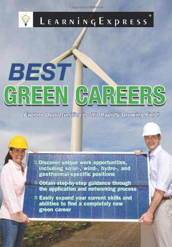 Best Green Careers: Explore Opportunities in the Rapidly Growing Field: LearningExpress LLC Editors