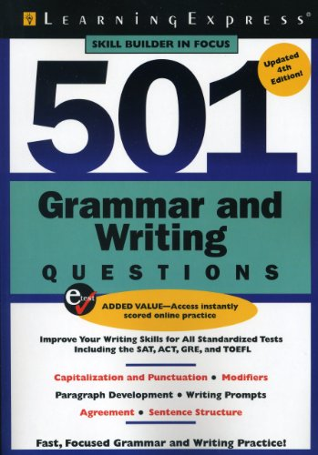 501 Grammar and Writing Questions: Fast, Focused Practice (501 Series): LearningExpress LLC Editors