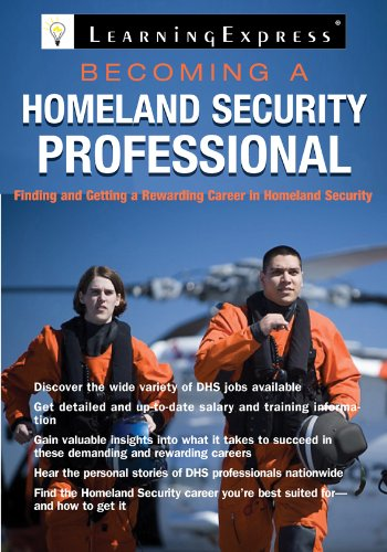 Becoming a Homeland Security Professional: LearningExpress Editors