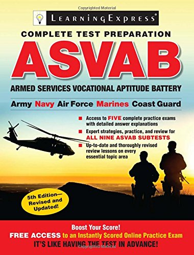 ASVAB: Armed Services Vocational Aptitude Battery: LearningExpress, LLC