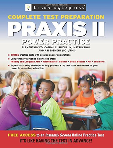 9781576859797: Praxis II: Elementary Education: Curriculum, Instruction and Assessment: (0011 and 5011)