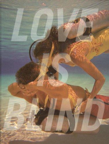 Love Is Blind: Heiferman, Marvin, Kismaric,