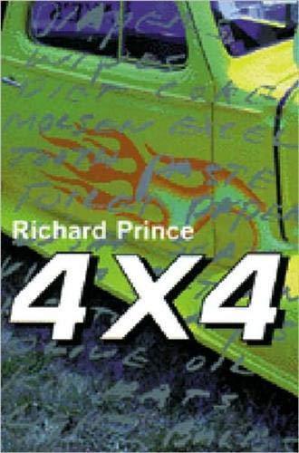 4 X 4: Prince, Richard, and Taka Kawachi (Editors)