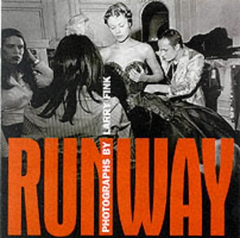 9781576870655: Runway: Photographs by Larry Fink