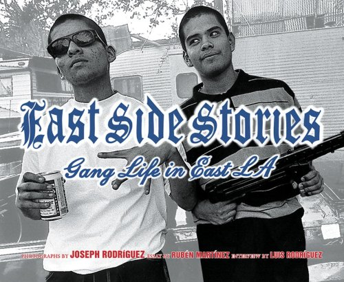 East Side Stories: Gang Life in East: Joseph Rodriguez, Ruben