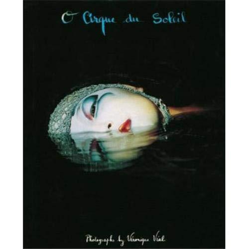 "O"" Cirque du Soleil at the Bellagio: Vial, Veronique, Photographs By"