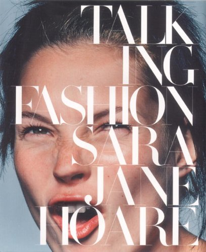 Talking Fashion: Baron, Fabien,Hoare, Sarajane