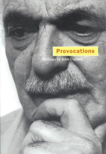 Provocations: Coplans, John; Morgan,
